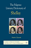 The Palgrave Literary Dictionary of Shelley (Palgrave Literary Dictionaries)