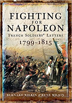 'ZIP' Fighting For Napoleon: French Soldiers' Letters 1799-1815. devices sketch elemento Aging passed