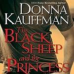 The Black Sheep and the Princess | Donna Kauffman