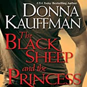 The Black Sheep and the Princess | Donna Kauffman