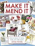 img - for Make It and Mend It: 30 ideas to make, bake, sew and grow! book / textbook / text book