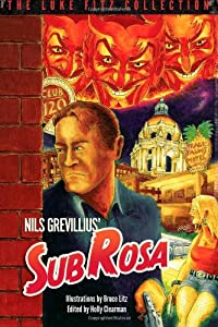 Sub Rosa (The Luke Fitz Collection)