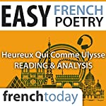Heureux qui comme Ulysse (Easy French Poetry): Reading & Analysis | Joachim du Bellay