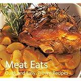 Meat Eats: Quick & Easy, Proven Recipes