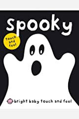 Bright Baby Spooky (Bright Baby Touch and Feel) Kindle Edition