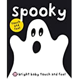Bright Baby Spooky (Bright Baby Touch and Feel)