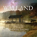 Walland: Hesse Creek Series, Book 1 | Andrea Thome