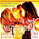 True Lives of Military Wives: First Time Lesbian Cheating Wife Cuckolds Uniformed Husband | Janessa Davenport