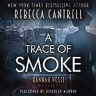 A Trace of Smoke Hörbuch von Rebecca Cantrell Gesprochen von: Beverley Murray