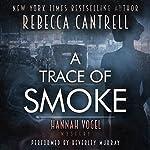 A Trace of Smoke | Rebecca Cantrell