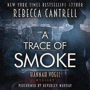 A Trace of Smoke Audiobook