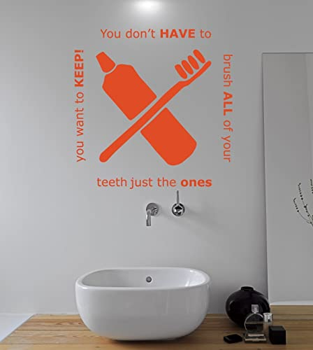 Amazon Com Bathroom Decals For Wall You Don T Have To Brush All Of Your Teeth Bathroom Decor Wall Art Brush Teeth Vinyl Wall Decor For The Bathroom Dentist Office Dentist Gifts