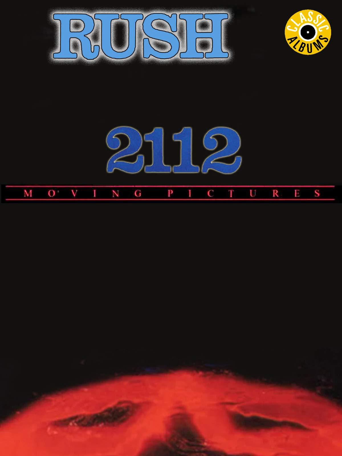 Rush - 2112 & Moving Pictures (Classic Album) on Amazon Prime Video UK