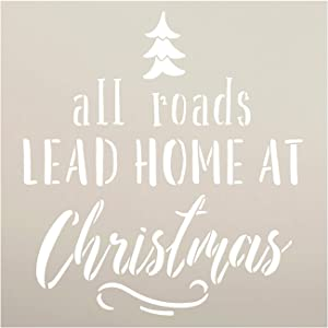 Roads Lead Home at Christmas Stencil by StudioR12 | DIY Holiday Tree Home Decor | Craft and Paint Wood Sign | Reusable Mylar Template | Winter Season Gift | Select Size (9 inches x 9 inches)