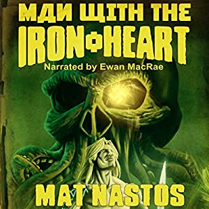 Man with the Iron Heart Audiobook