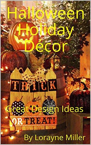 Halloween Holiday Décor: Great Design Ideas