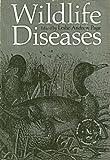 Wildlife Diseases 9780306309229