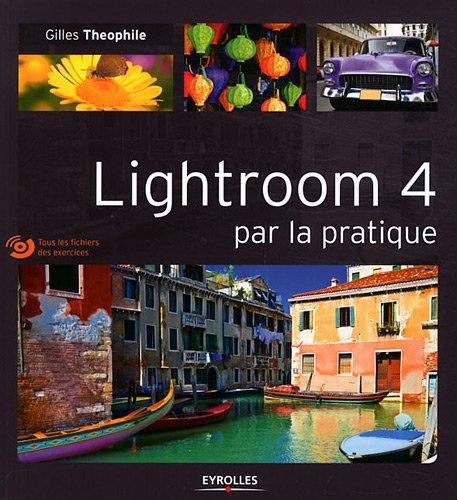 [PDF] lightroom 4 par la pratique Free Download | Publisher : Eyrolles | Category : Computers & Internet | ISBN 10 : 221213424X | ISBN 13 : 9782212134247