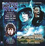 Trail of the White Worm (Doctor Who: The Fourth Doctor Adventures)