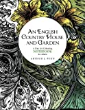 An English Country House and Garden Colouring Notebook: A Fine Art Colouring Notebook For Adults (An English Country Garden House and Garden) (Volume 2)