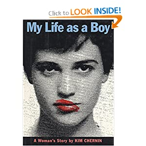 My Life as a Boy: A Woman's Story