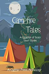 Campfire Tales: A Collection of Scary Short Stories Paperback