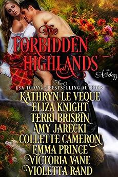 The Forbidden Highlands by [Le Veque, Kathryn, Knight, Eliza, Brisbin, Terri, Jarecki, Amy, Cameron, Collette, Prince, Emma, Vane, Victoria, Rand, Violetta]