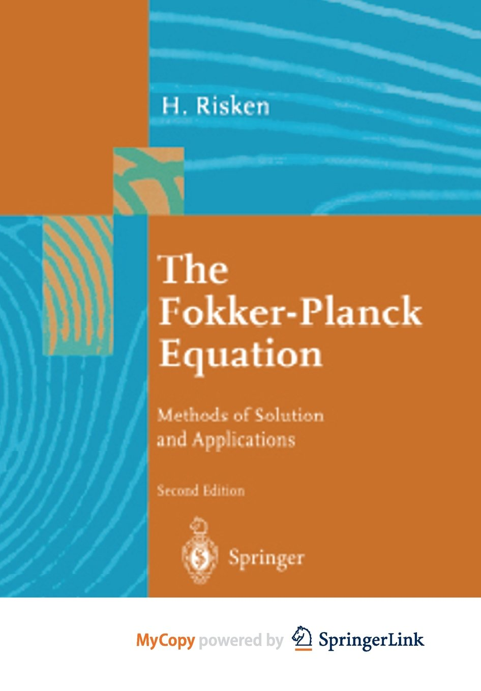 The Fokker-Planck equation: methods of solution and applications