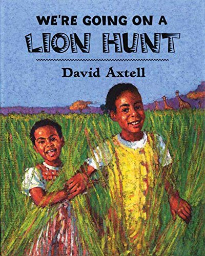 We're Going on a Lion Hunt (We Re Going On A Bear Hunt Ebook)