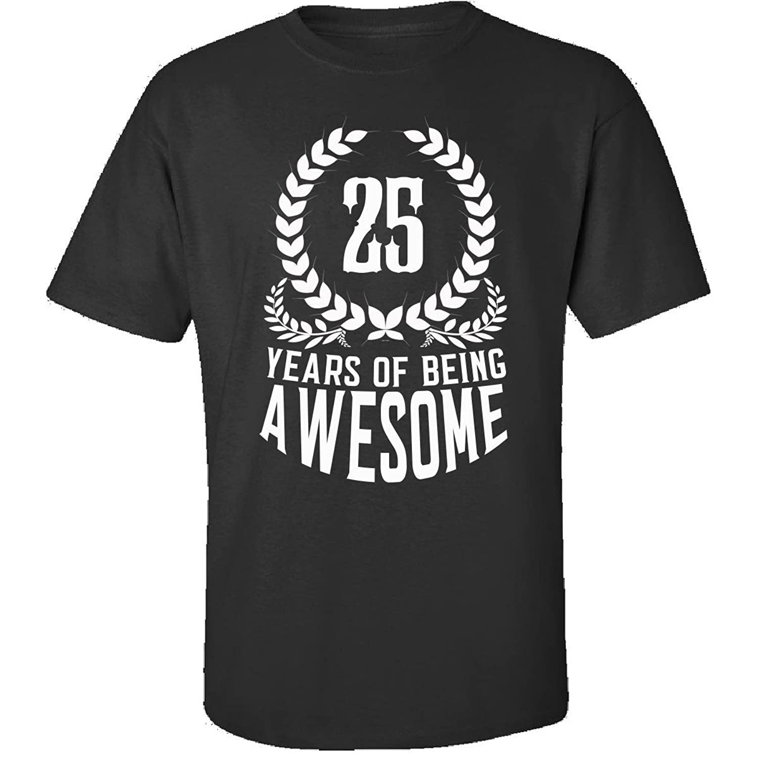 25th Birthday Gift For Men Woman 25 Years Of Being Awesome - Adult Shirt