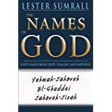 The Names of God: God's Name Brings Hope, Healing, and Happiness