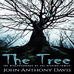 The Tree: The Disappearance of the Stevens Family | John Anthony Davis
