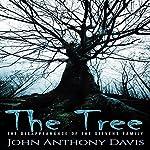 The Tree: The Disappearance of the Stevens Family | John Anthony Davis
