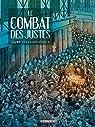 Le Combat des Justes - Six récits de résistance par Thirault