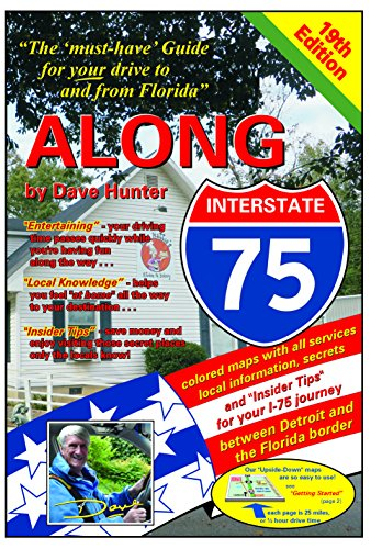 """Book Cover: Along Interstate-75, 19th edition: The """"must have"""" guide for your drive to and from Florida"""
