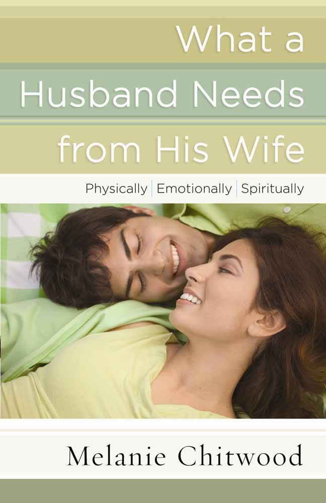What A Husband Needs From His Wife Physically Emotionally