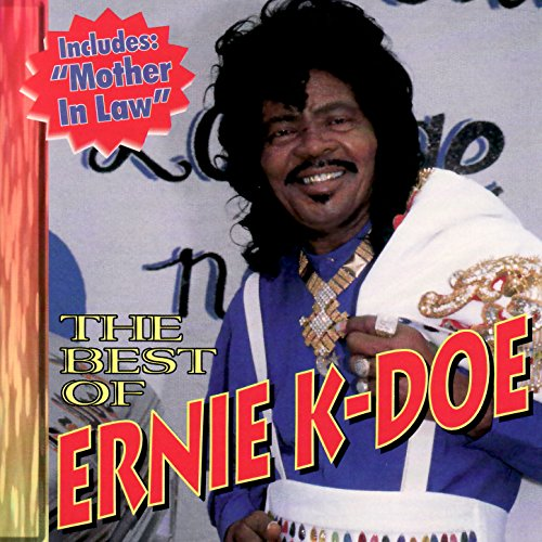 Best of Ernie K-Doe