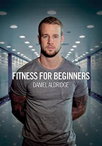 Fitness For Beginners - Daniel Aldridge[NON-US FORMAT, PAL]