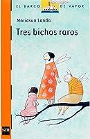 Tres Bichos Raros (eBook-ePub) (El Barco De Vapor