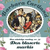 Den blaserte markis (Barbara Cartland - Den udødelige samling 34) | Barbara Cartland