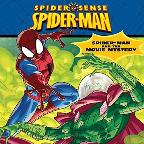 Spider-Man Classic: Spider-Man and the Movie Mystery (Spider Sense Spider-Man) pdf epub