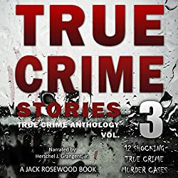 True Crime Stories, Volume 3