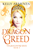 Dragon Greed (Dragonfire Series Book 4)