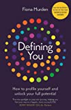 Defining You: How to profile yourself and unlock your full potential - SELF DEVELOPMENT BOOK OF THE YEAR 2019, BUSINESS BOOK AWARDS