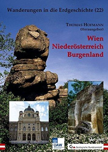 Wien Niederösterreich Burgenland (Wanderungen in die Erdgeschichte)