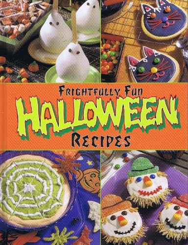 Frightfully Fun Halloween Recipes (Halloween Food Fun)