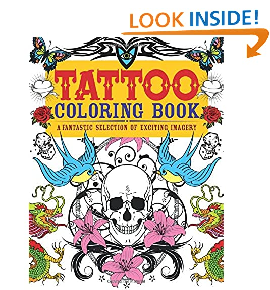 Tattoo Coloring Book A Fantastic Selection Of Exciting Imagery Chartwell Books
