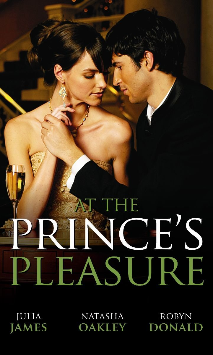 Read Online At the Prince's Pleasure: WITH Royally Bedded, Regally Wedded AND Crowned: An Ordinary Girl AND The Royal Baby Bargain (Mills & Boon Special Releases) pdf epub