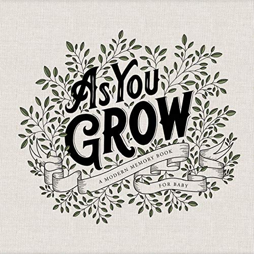 As You Grow: A Modern Memory Book