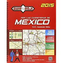 Guia Roji Por Las Carreteras Mexico 2015